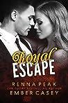 Royal Escape (Royal Escape, #1)