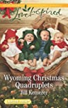 Wyoming Christmas Quadruplets (Wyoming Cowboys #3)