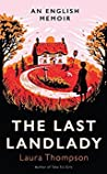 The Last Landlady: An English Memoir