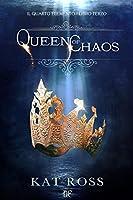 Queen Of Chaos (Il Quarto Elemento #3)