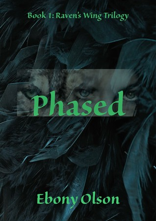Phased (Raven's Wing Trilogy, #1)
