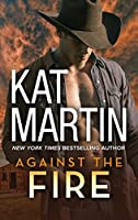 Against the Fire (The Raines of Wind Canyon Book 2)