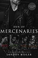 Den of Mercenaries: Volume One (Den of Mercenaries #1-4)