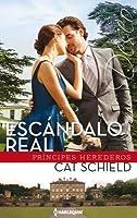 Escándalo Real: (Royal Scandal)