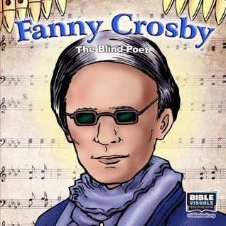 Fanny Crosby: The Blind Poet (Family Format 5130-CS)