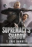 Supremacy's Shadow