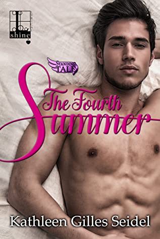 The Fourth Summer (Stand Tall, #1)