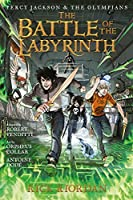 The Battle of the Labyrinth: The Graphic Novel (Percy Jackson and the Olympians)