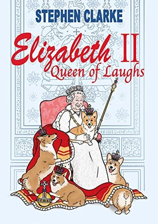 Elizabeth II Queen of Laughs