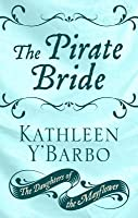 The Pirate Bride (Daughters of the Mayflower, #2)