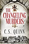 The Changeling Murders (The Thief Taker, #4)