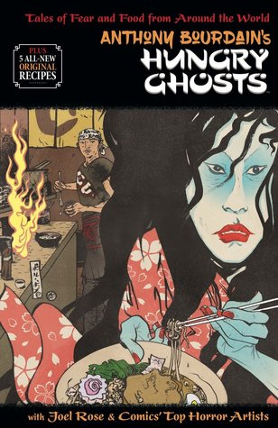 Anthony Bourdain's Hungry Ghosts