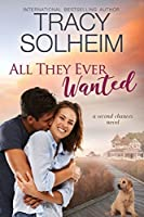 All They Ever Wanted (Second Chances, #2)