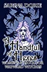 A Handful of Hexes (Womby's School for Wayward Witches #4)