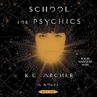School for Psychics (School for Psychics, #1)