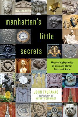 Manhattan's Little Secrets - John Tauranac