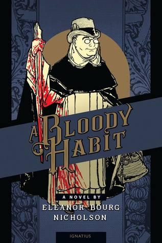 A Bloody Habit