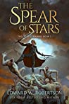 The Spear of Stars (The Cycle of Galand #5)