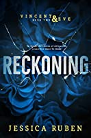 Reckoning (Vincent and Eve Book 2)