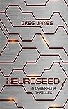 Neuroseed: A Cyberpunk Thriller