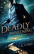 Deadly Awakening (The Ashdale Reaper Series, #1)