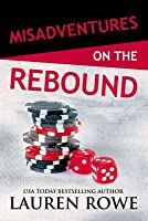 Misadventures on the Rebound