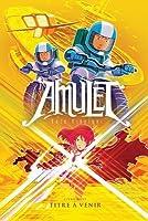 Amulet: N? 8 - Titre ? Venir