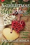 A Christmas Creek Carol (A Christmas Creek Romance, #3)