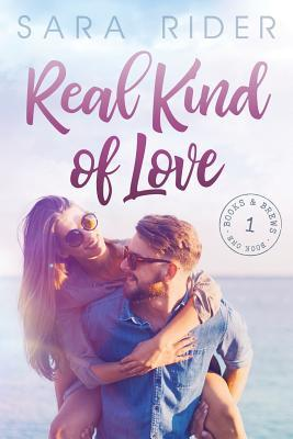 Real Kind of Love (Books & Brews, #1)