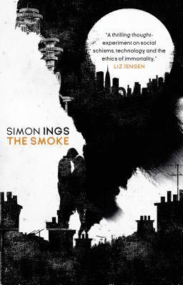 The Smoke by Simon Ings