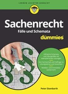 Sachenrecht F�lle Und Schemata F�r Dummies