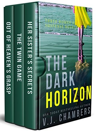 The Dark Horizon: Three Women's Suspense Novels by V J  Chambers