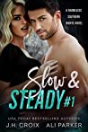 Slow and Steady #1: A Small Town Romantic Suspense (Shameless Southern Nights #2.1)