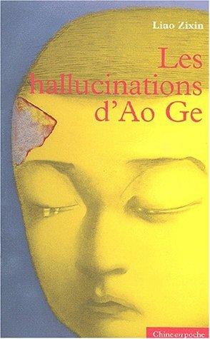 Les hallucinations d'Ao Ge