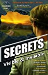 Secrets: Visible and Invisible