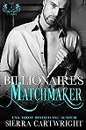 Billionaire's Matchmaker (Titans, #2)