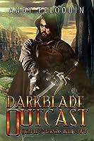 Darkblade Outcast (Hero of Darkness #2)