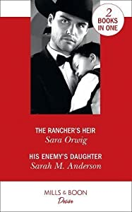 The Rancher's Heir / His Enemy's Daughter