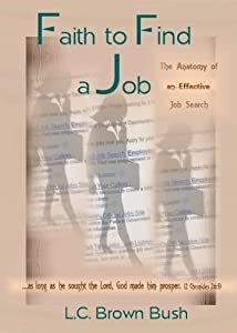 Faith to Find a Job: The Anatomy of an Effective Job Search