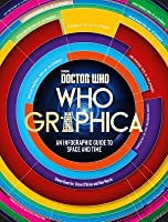 Doctor Who: Whographica: An Infographic Guide to Space and Time