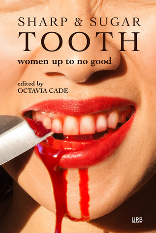 Sharp & Sugar Tooth (Women Up To No Good #3)