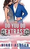 Do You Do Extras?