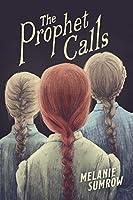 The Prophet Calls