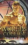Worlds Collide (Warriors of Risnar #3)