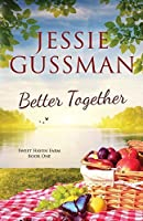 Better Together (Sweet Haven Farm) (Volume 1)