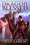 Dragon Blessed (The Dragonwalker #2)
