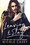 Leaving to Stay  (Baby Fever, #1)