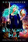 Dragon's Egg (Dark Streets #2)
