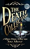The Death Collector: A Victorian Murder Mystery