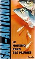 Le hareng perd ses plumes (San-Antonio #149)